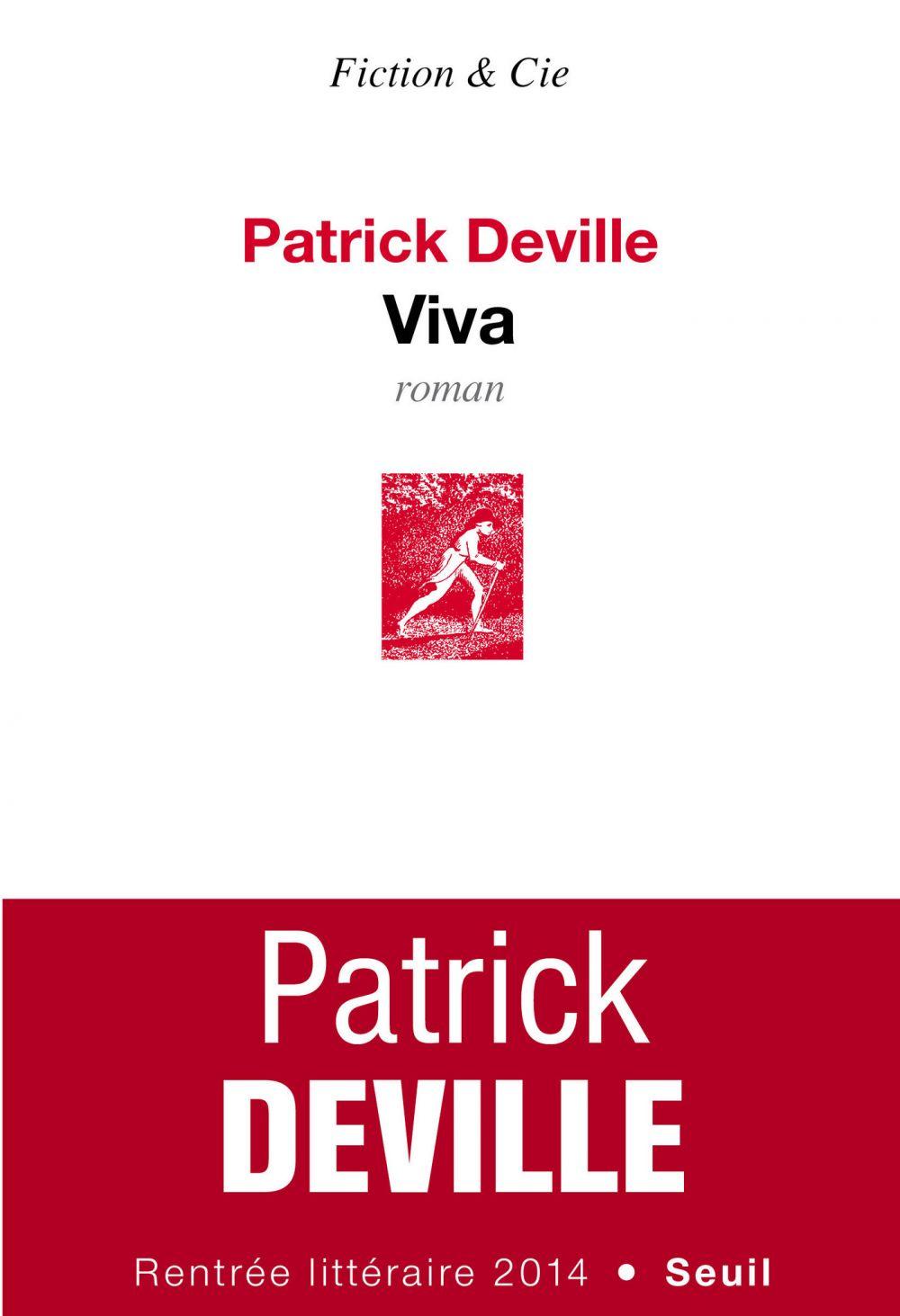 Viva   Deville, Patrick. Auteur