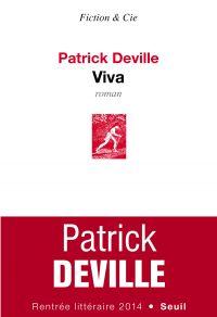 Viva | Deville, Patrick. Auteur