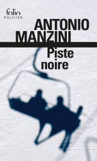 Piste noire. Une enquête de Rocco Schiavone | Manzini, Antonio. Auteur