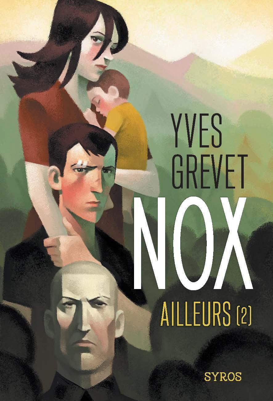 Nox : Ailleurs (2) | Gauthey, Raphaël