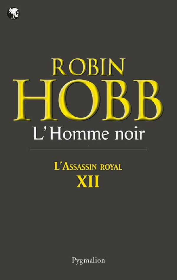 L'Assassin royal (Tome 12) - L'Homme noir | Hobb, Robin