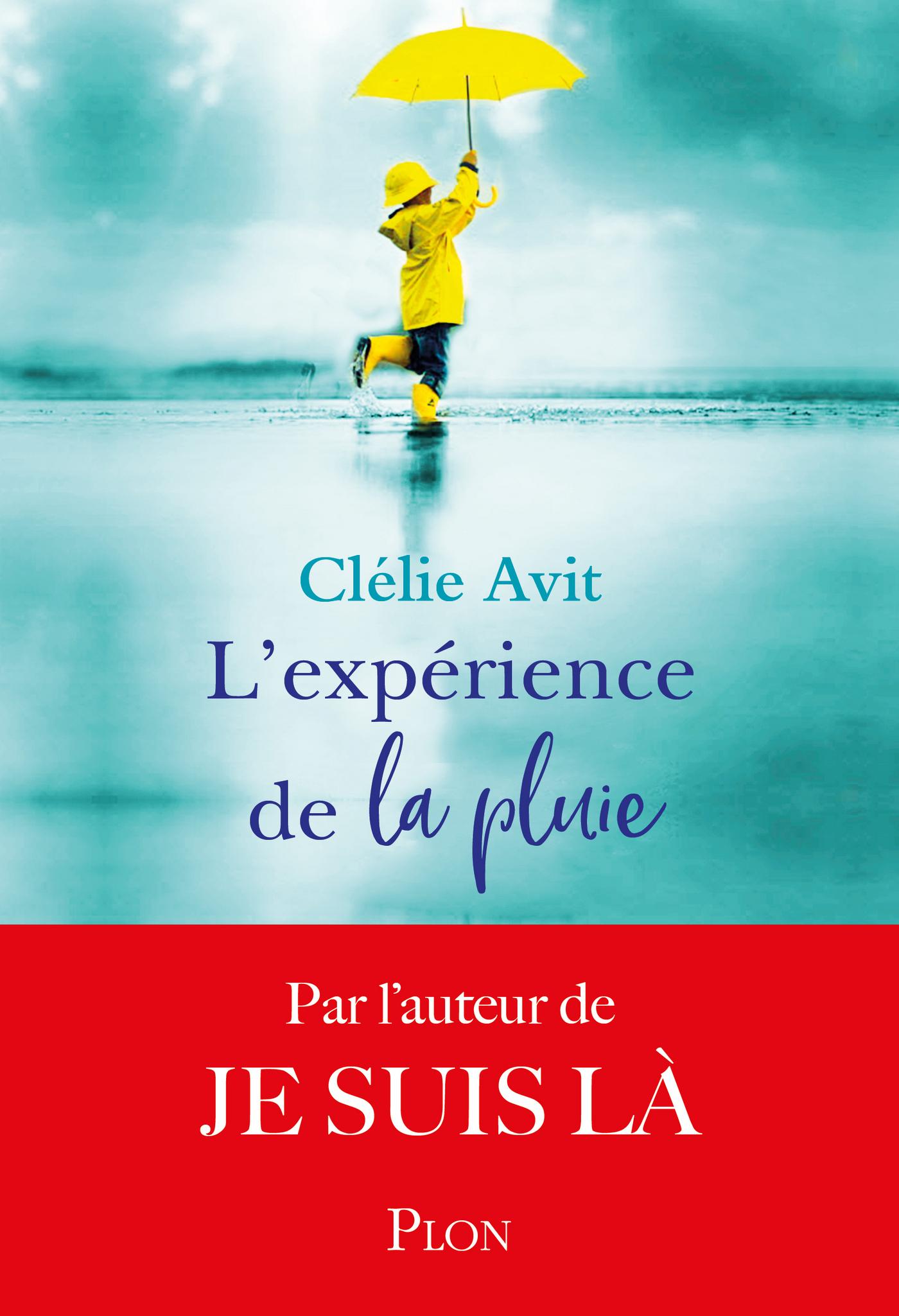 L'expérience de la pluie | AVIT, Clélie