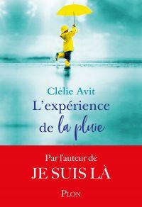 L'expérience de la pluie | AVIT, Clélie. Auteur