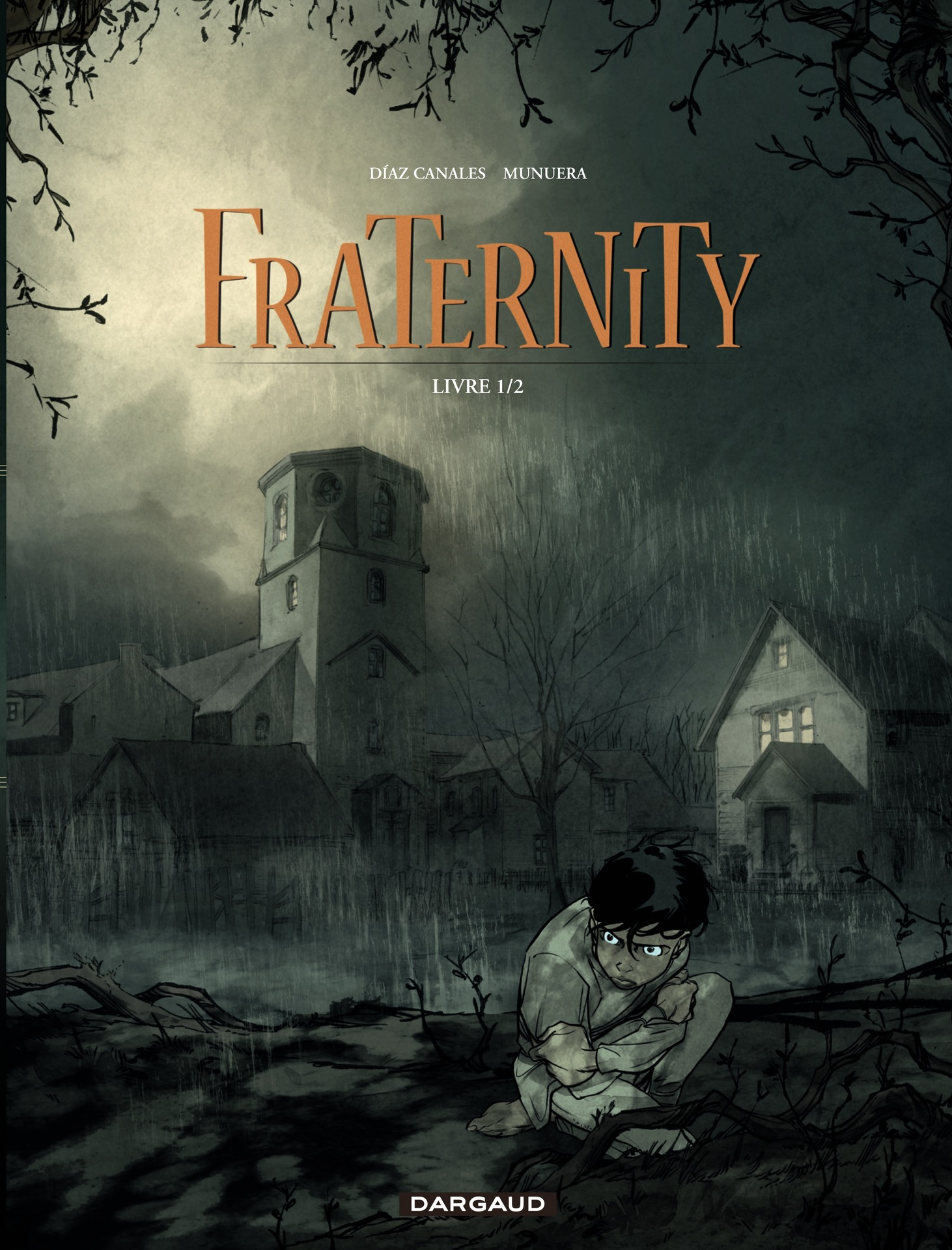 Fraternity - Tome 1 - Livre 1/2