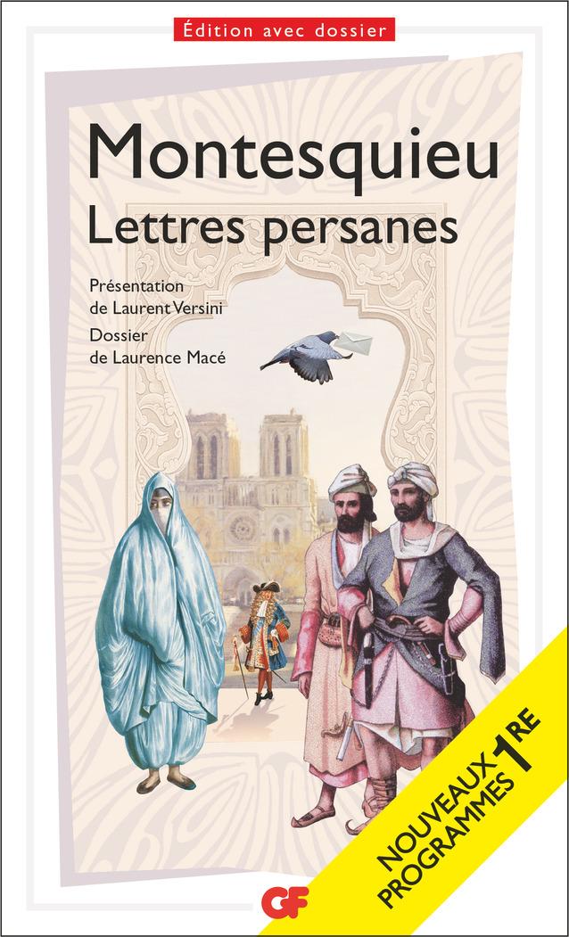 Lettres persanes   Montesquieu, . Auteur
