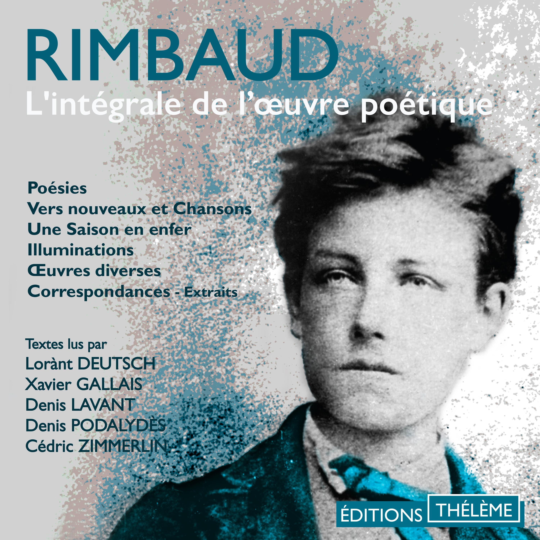 Rimbaud. L'intégrale de l'œuvre poétique