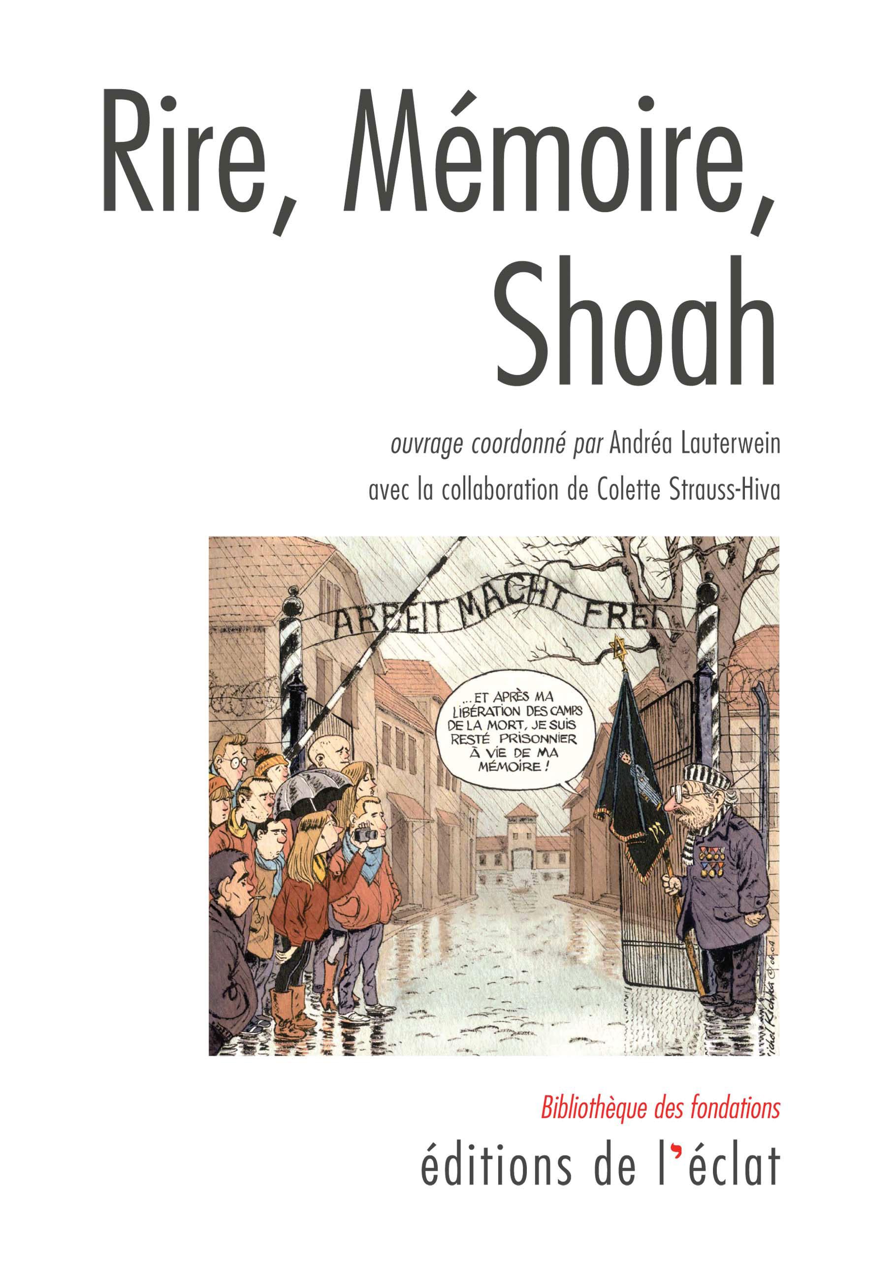 Rire, Mémoire, Shoah