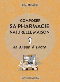 Composer sa pharmacie natur...
