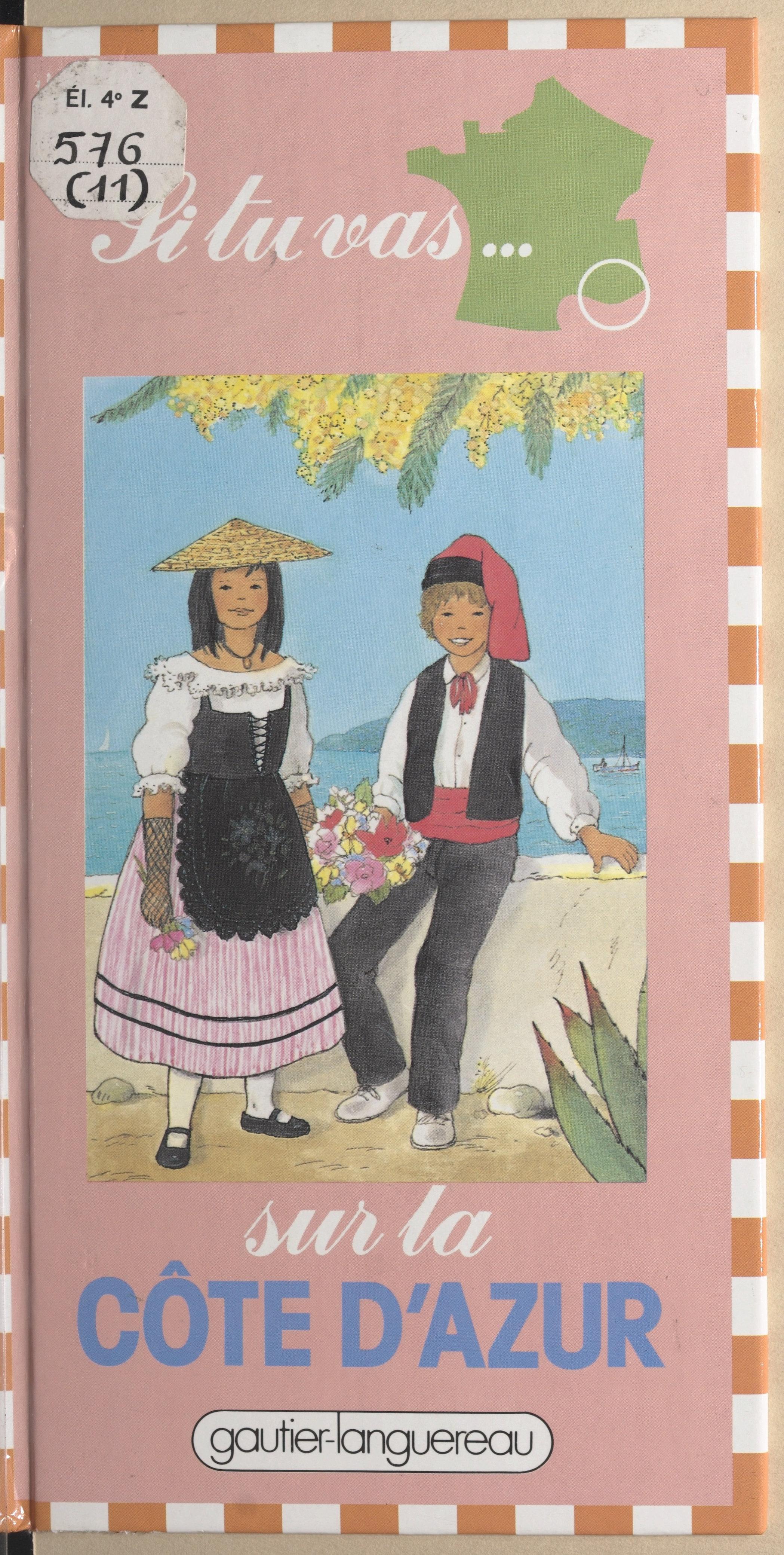 Si tu vas sur la Côte d'Azur