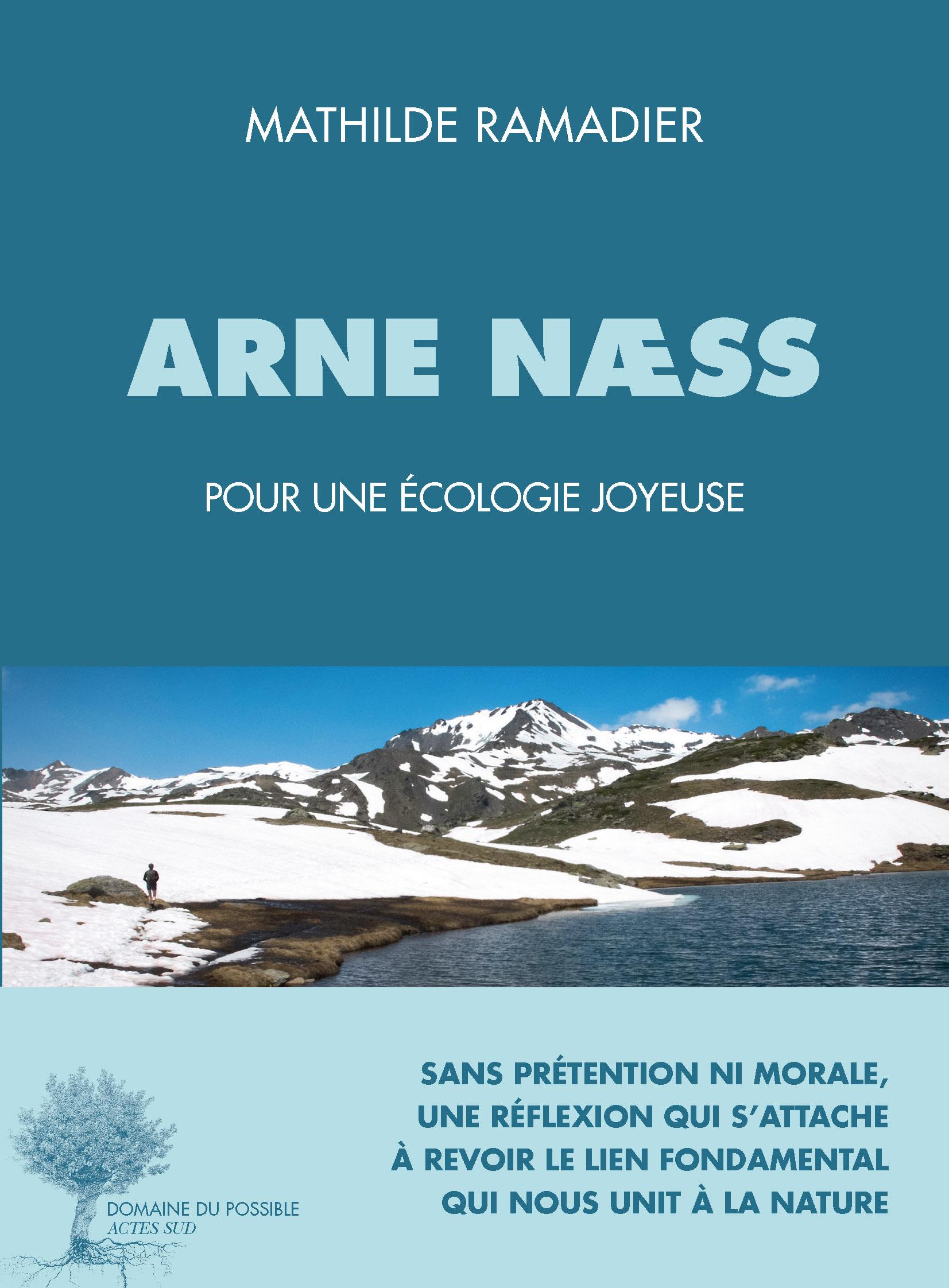 Arne Næss, pour une écologie joyeuse | Ramadier, Mathilde