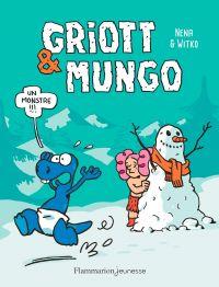 Griott & Mungo (Tome 3) - Un monstre !!!   Nena, . Auteur