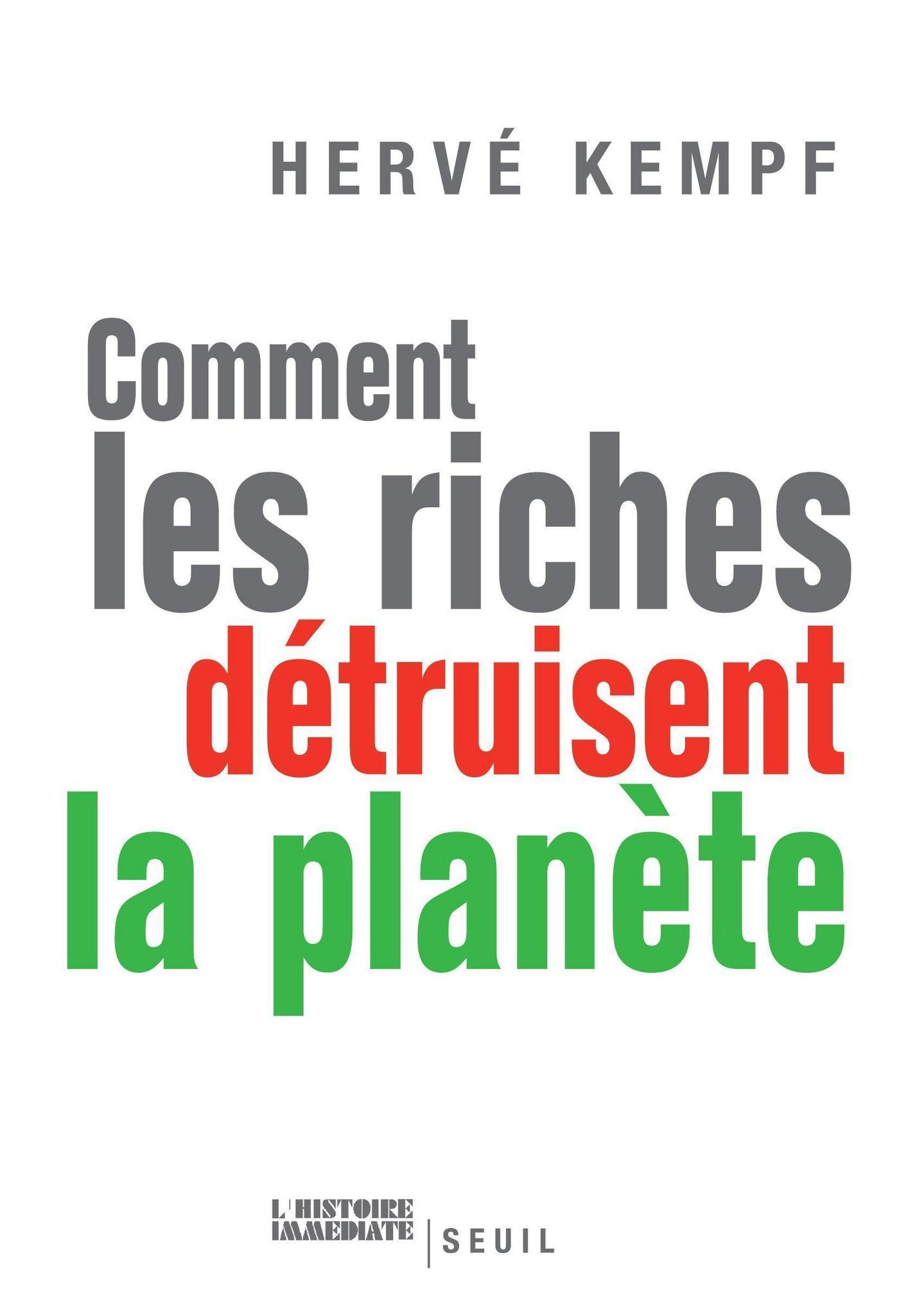 Comment les riches détruisent la planète | Kempf, Hervé
