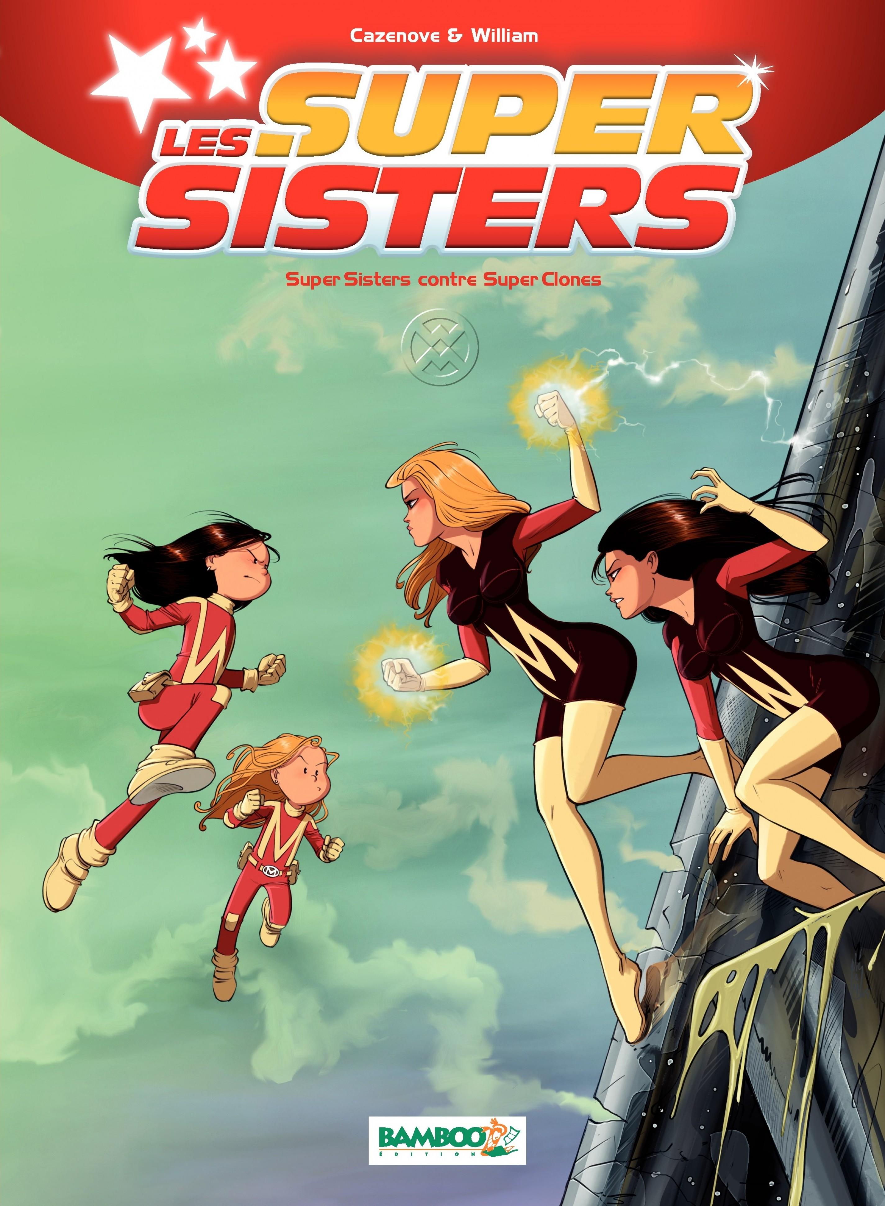 LES SUPER SISTERS - TOME 2