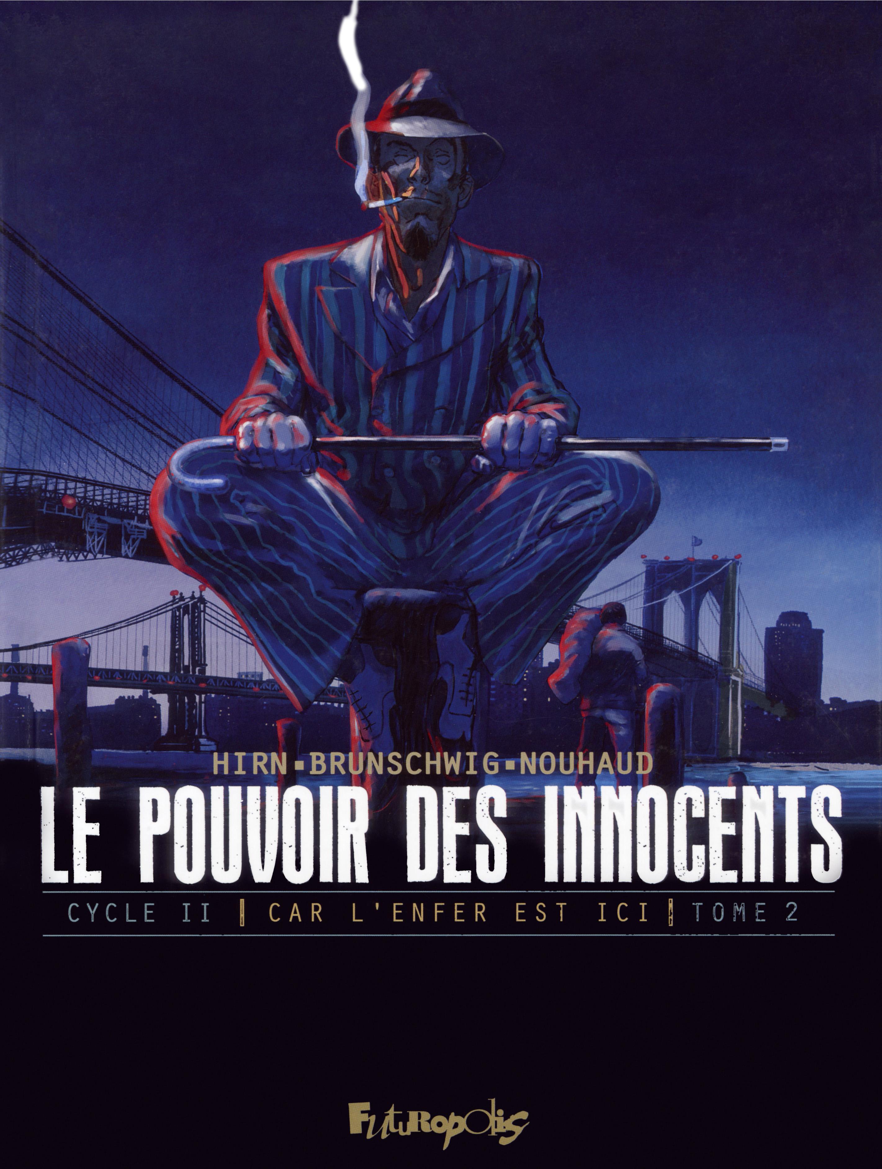 Le pouvoir des innocents,  ...