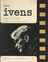Joris Ivens | Zalzman, Abraham. Auteur