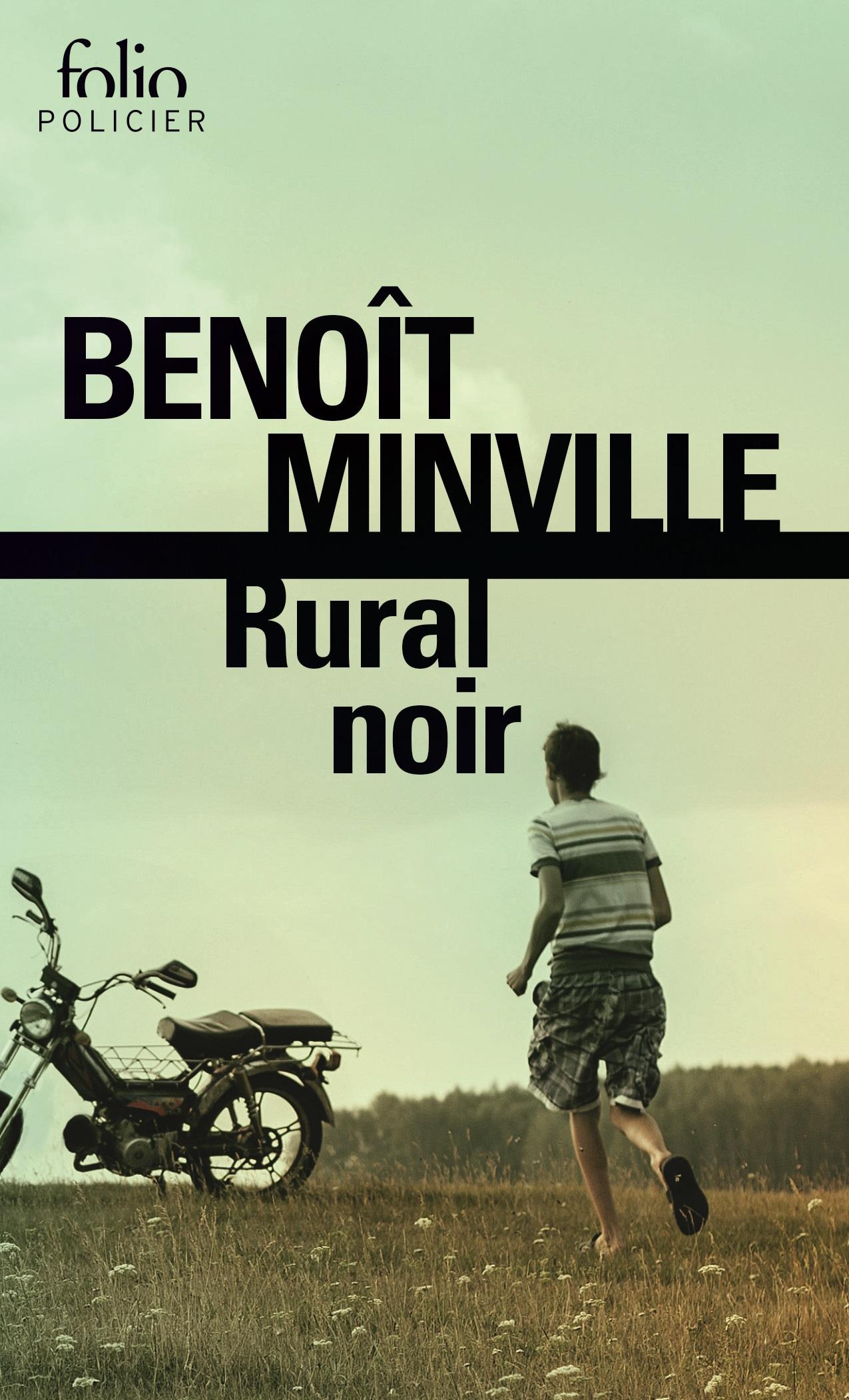Rural noir | Minville, Benoît