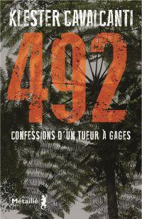 492. Confessions d'un tueur...