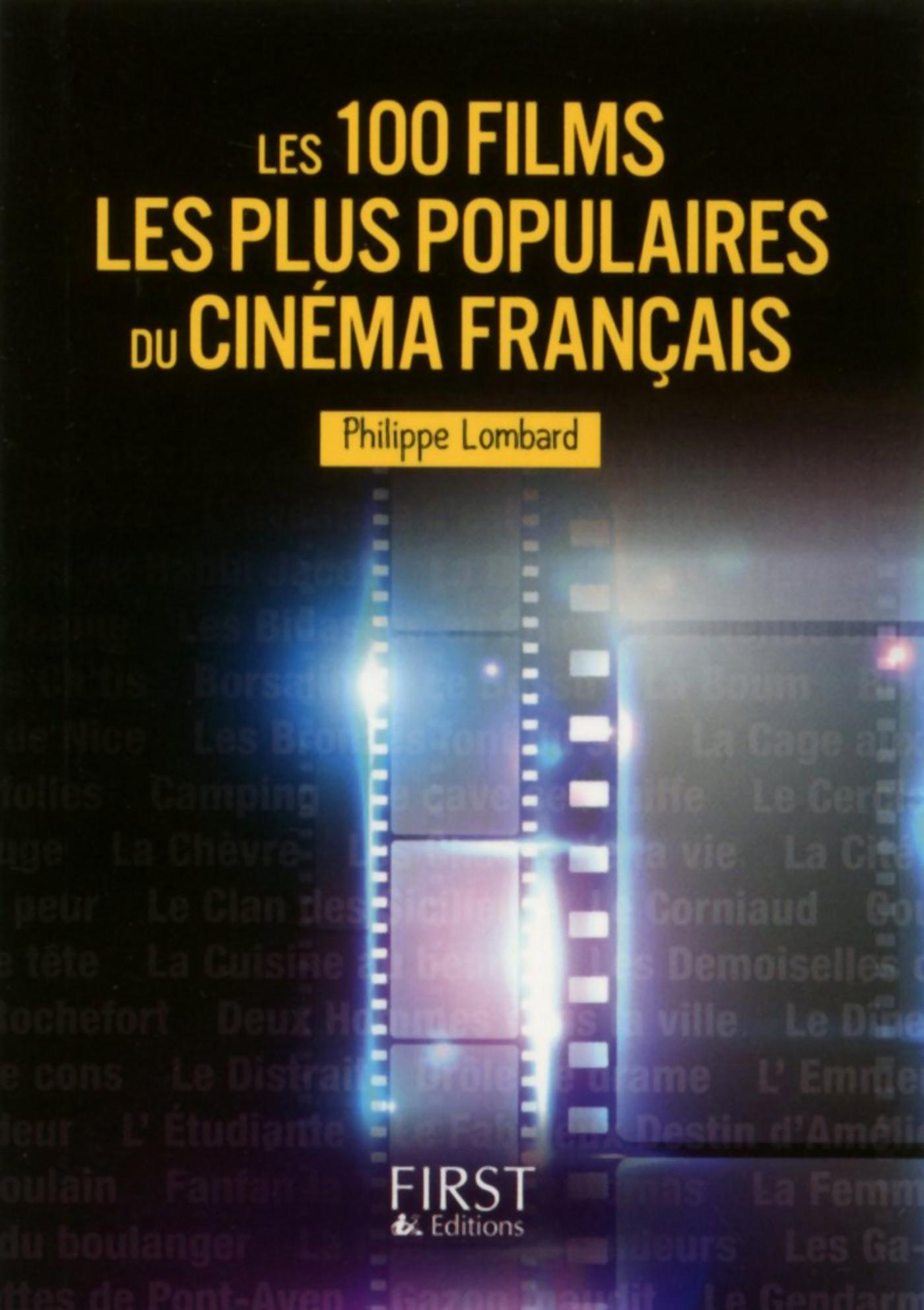Petit Livre de - Les 100 films les plus populaires du cinéma français
