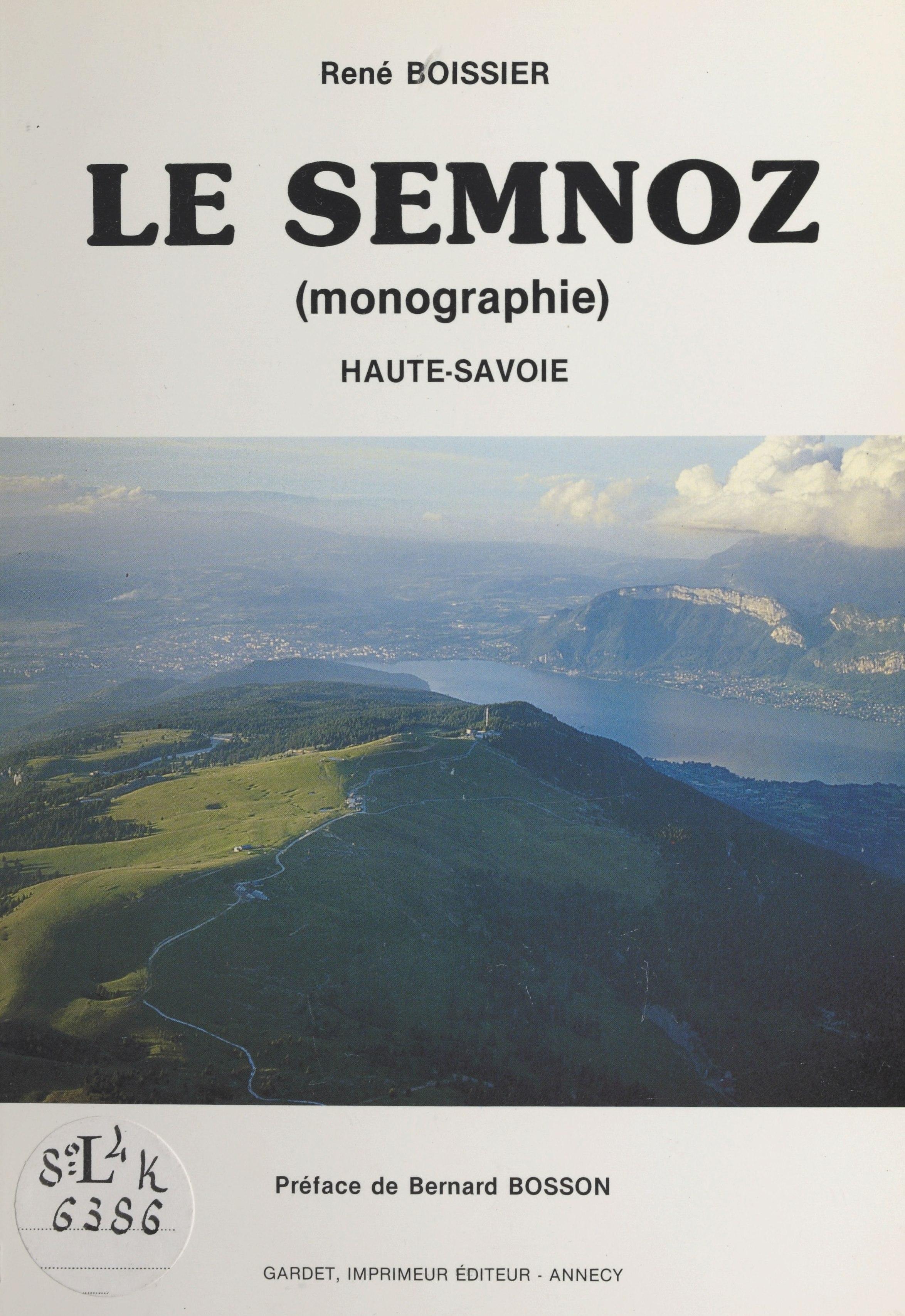 Le Semnoz (monographie) : Haute-Savoie