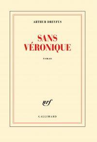 Sans Véronique | Dreyfus, Arthur. Auteur