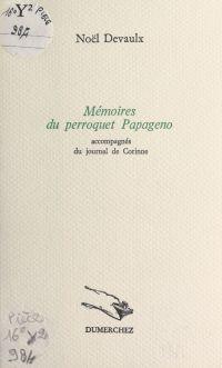 Mémoires du perroquet Papag...