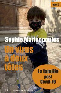 Un virus à deux têtes - opus 3 | Marinopoulos, Sophie. Auteur