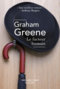 Le Facteur humain | Greene, Graham (1904-1991). Auteur