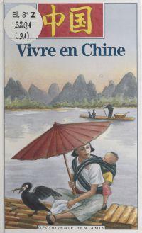Vivre en Chine