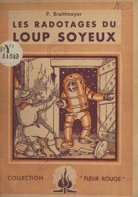 "Les radotages du ""Loup Soyeux"""