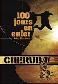 Cherub (Mission 1) - 100 jours en enfer | Muchamore, Robert