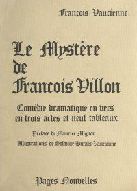 Le mystère, de François Villon
