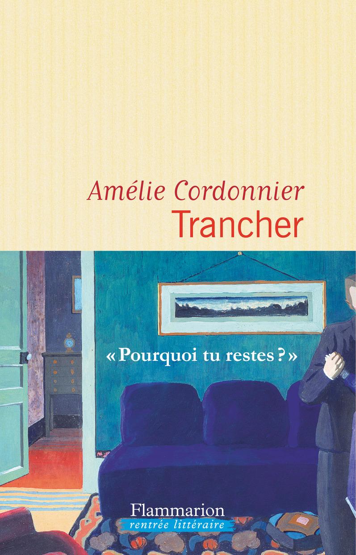 Trancher | Cordonnier, Amélie