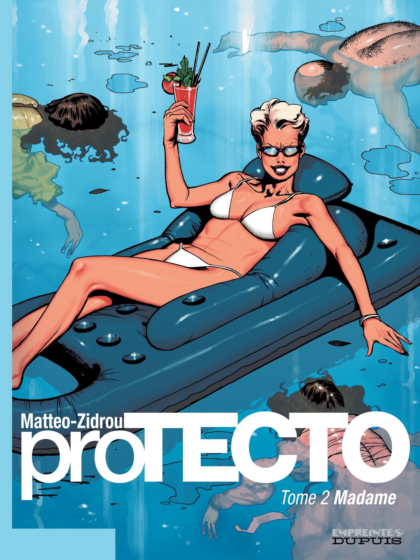 Protecto - Tome 2 - Madame