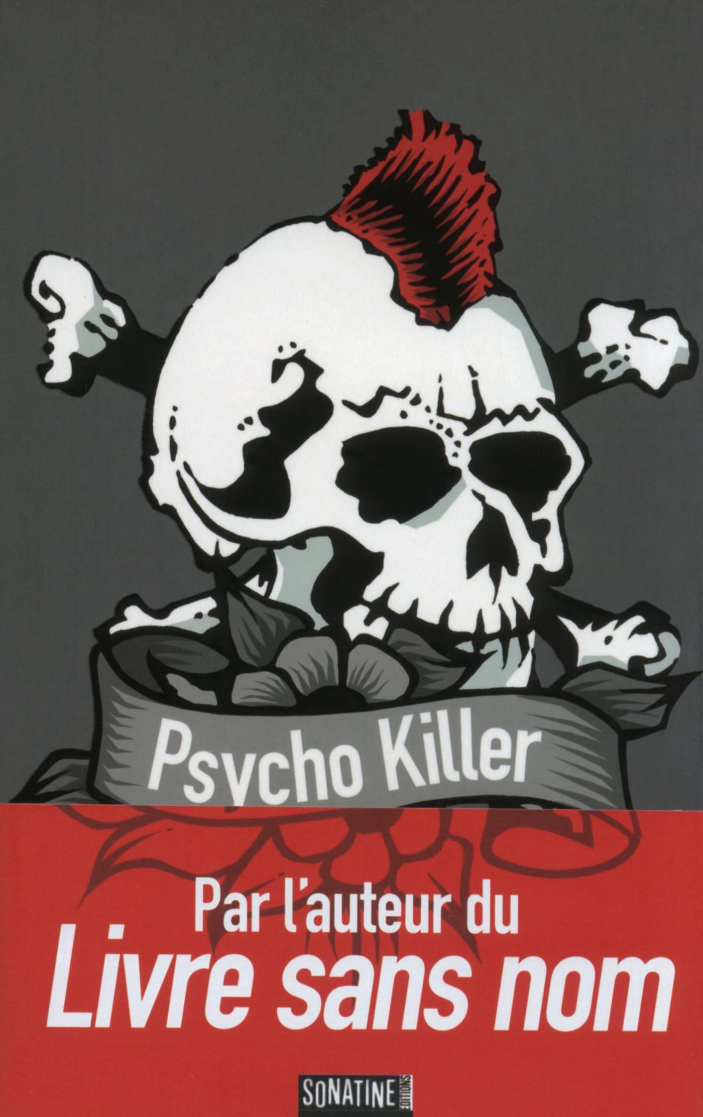 Psycho Killer   ANONYME,