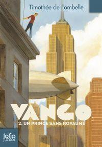 Vango (Tome 2) - Un prince sans royaume | de Fombelle, Timothée. Auteur