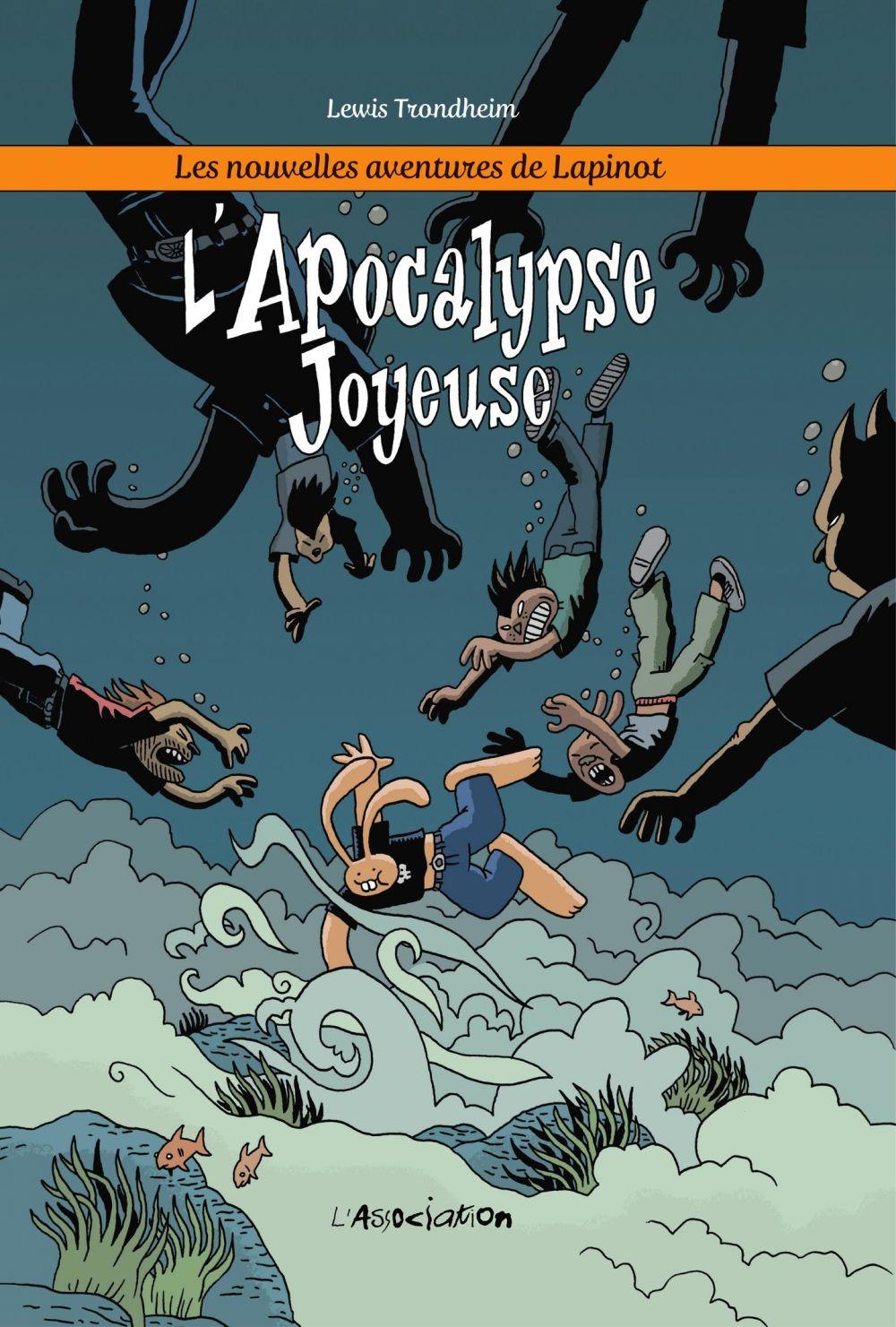Les nouvelles aventures de Lapinot - Tome 5 - L'Apocalypse joyeuse |