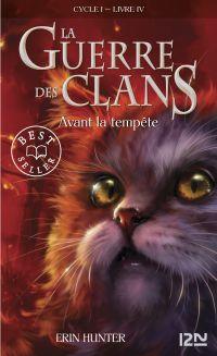 La guerre des clans tome 4 | HUNTER, Erin. Auteur
