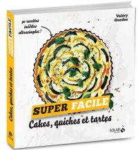 Cakes, quiches et tartes - super facile   Guedes, Valéry