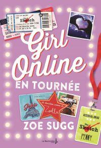Girl Online en tournée. Gir...