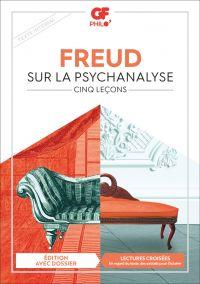 Sur la psychanalyse. Cinq l...