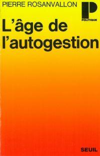 L'âge de l'autogestion - Ou...