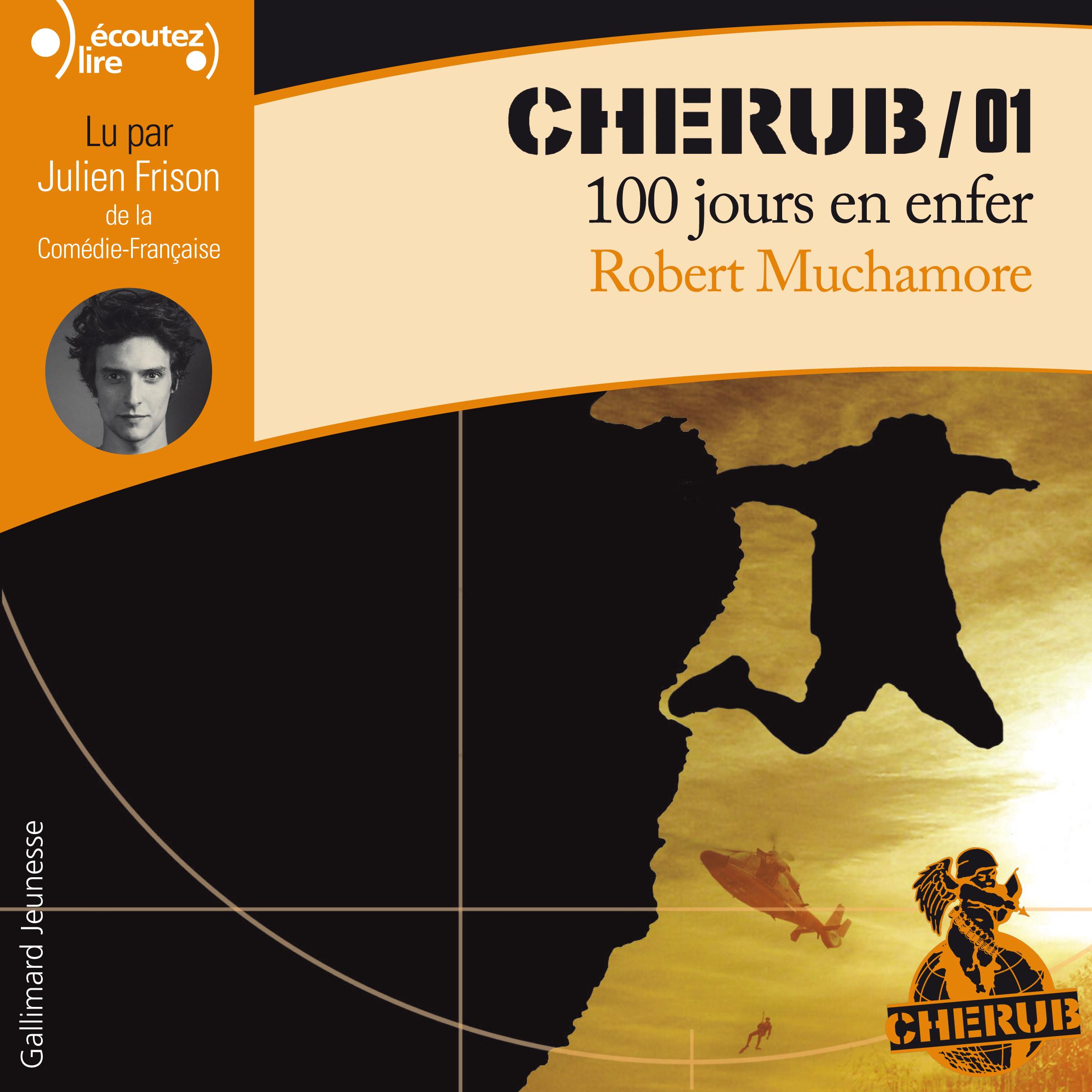 CHERUB (Tome 1) - 100 jours en enfer