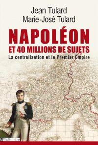 Napoléon et 40 millions de ...