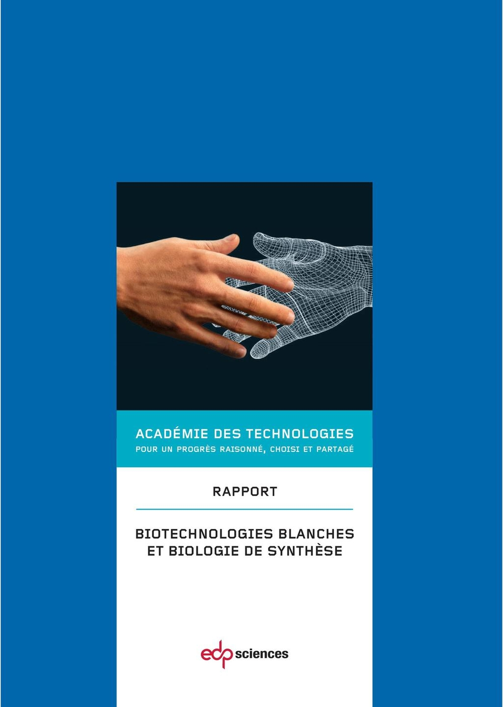 Biotechnologies blanches et biologie de synthèse