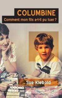 Image de couverture (Columbine : comment mon fils a-t-il pu tuer ?)