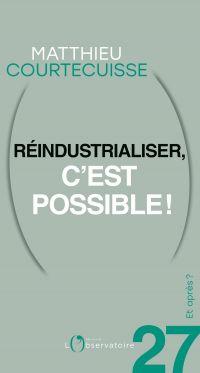 Et après ? #27 Réindustrialiser, c'est possible!
