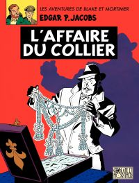 Blake et Mortimer - Tome 10 - Affaire du collier (L')