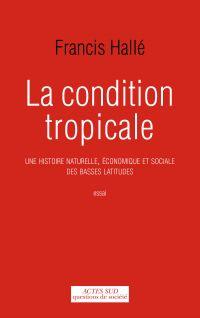 La Condition tropicale