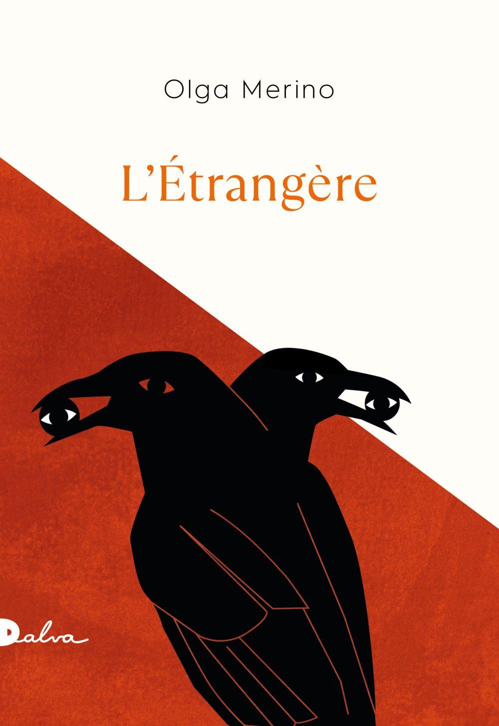L'étrangère | Merino, Olga. Auteur