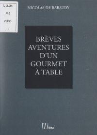 Brèves aventures d'un gourm...